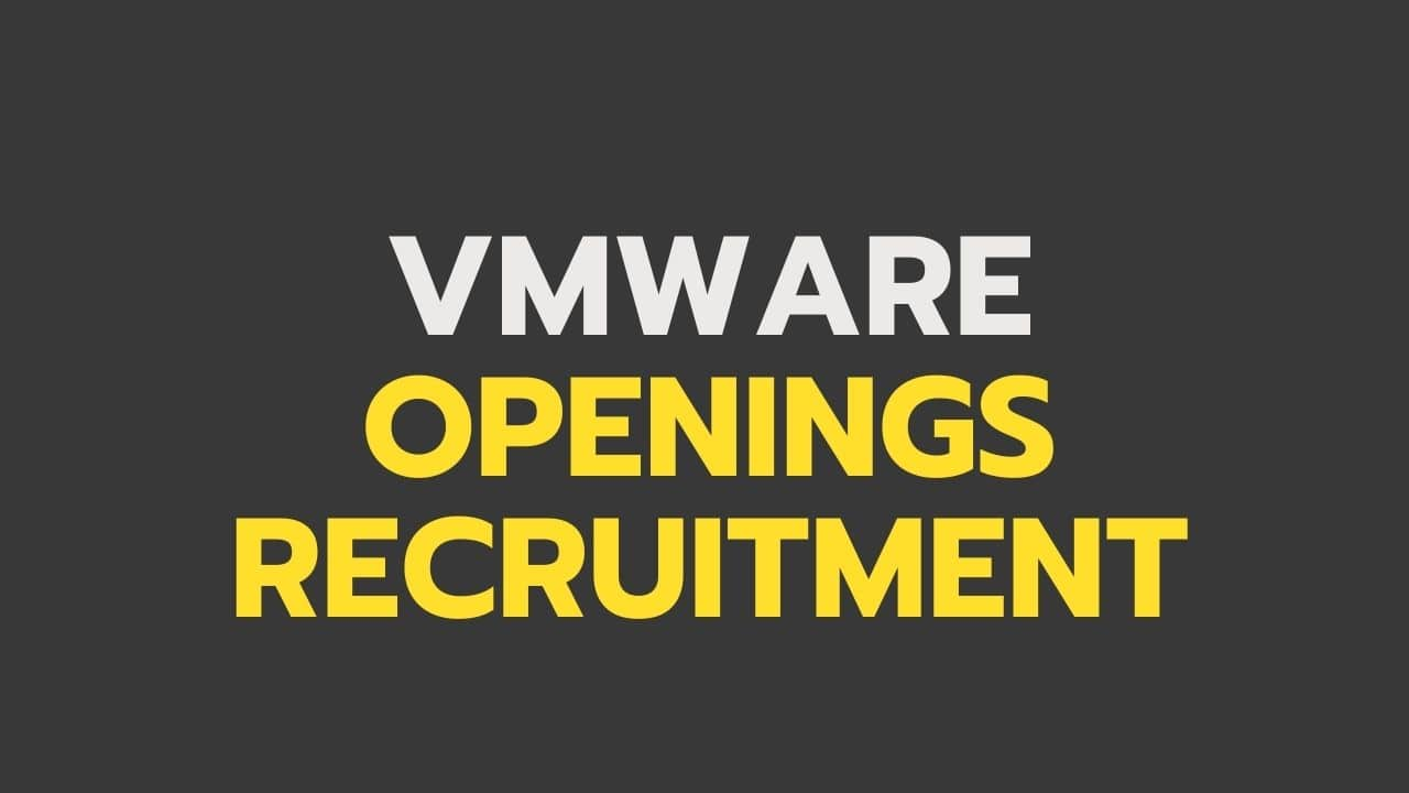 VMware-Openings-Recruitment