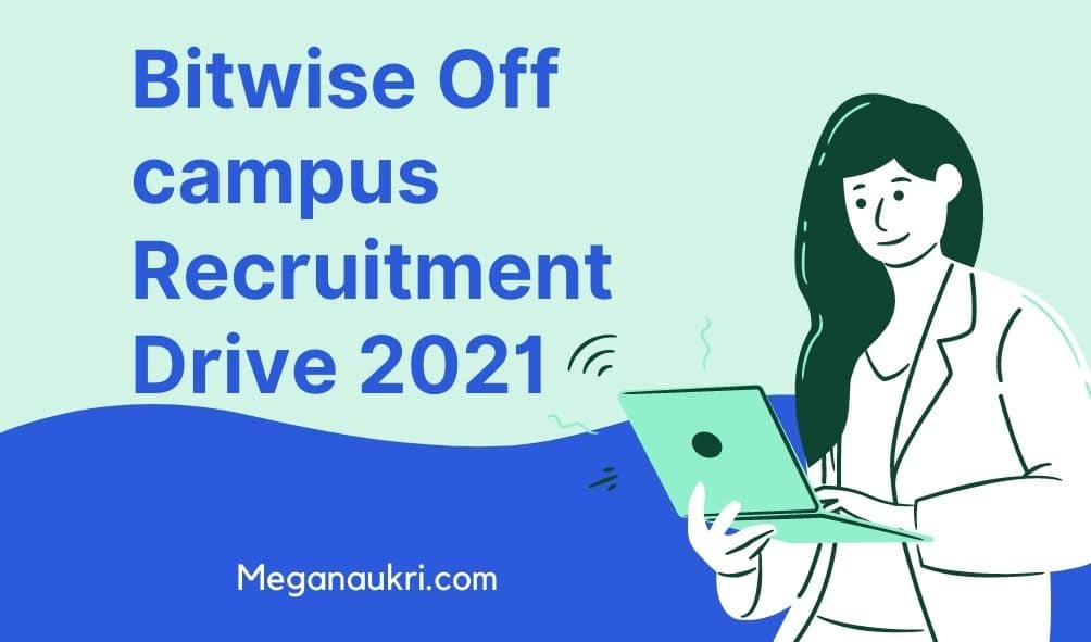 Bitwise-Off-campus-Recruitment-Drive-2021