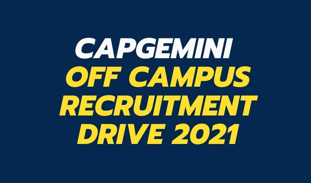 Capgemini-Off-Campus-Recruitment-Drive-2021