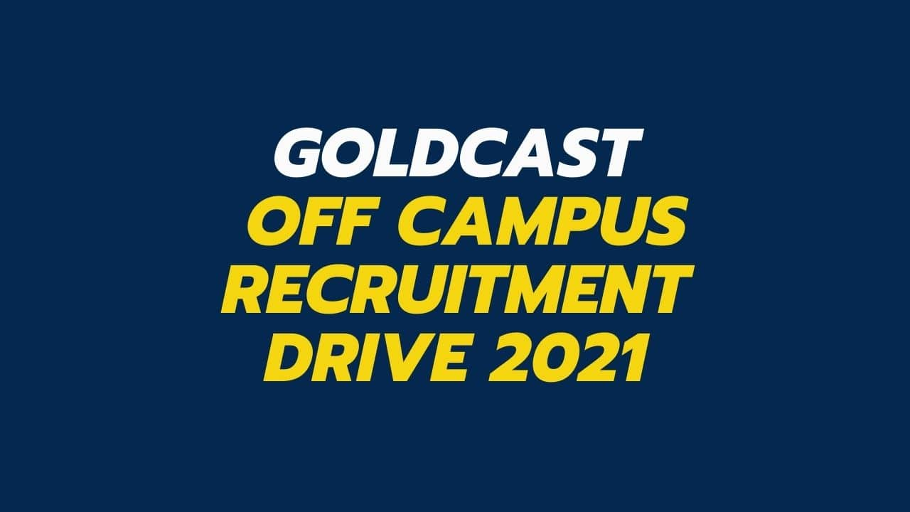 Goldcast-Off-campus-Recruitment-Drive-2021