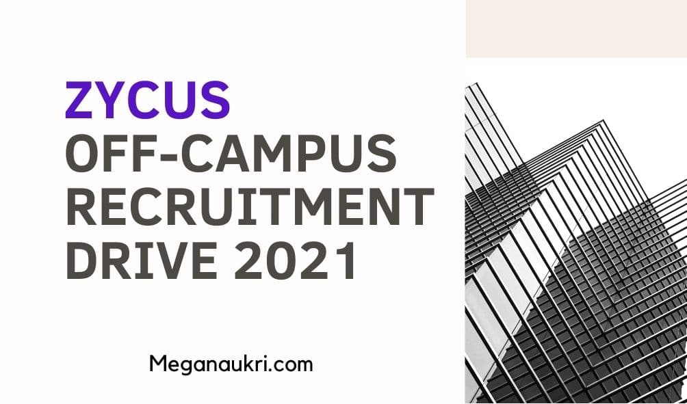 Zycus-Off-Campus-Recruitment-Drive-2021