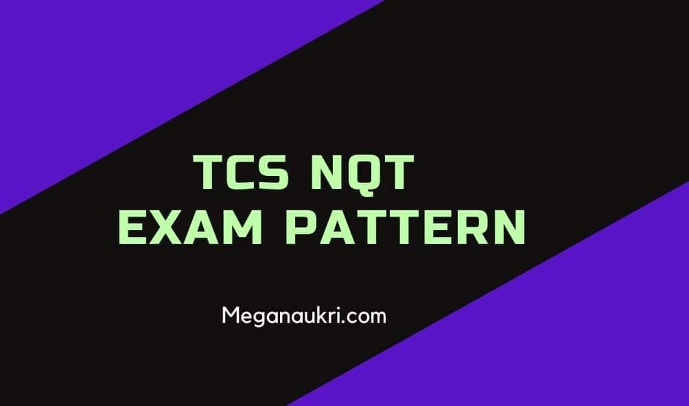 tcs-nqt-exam-pattern-2021