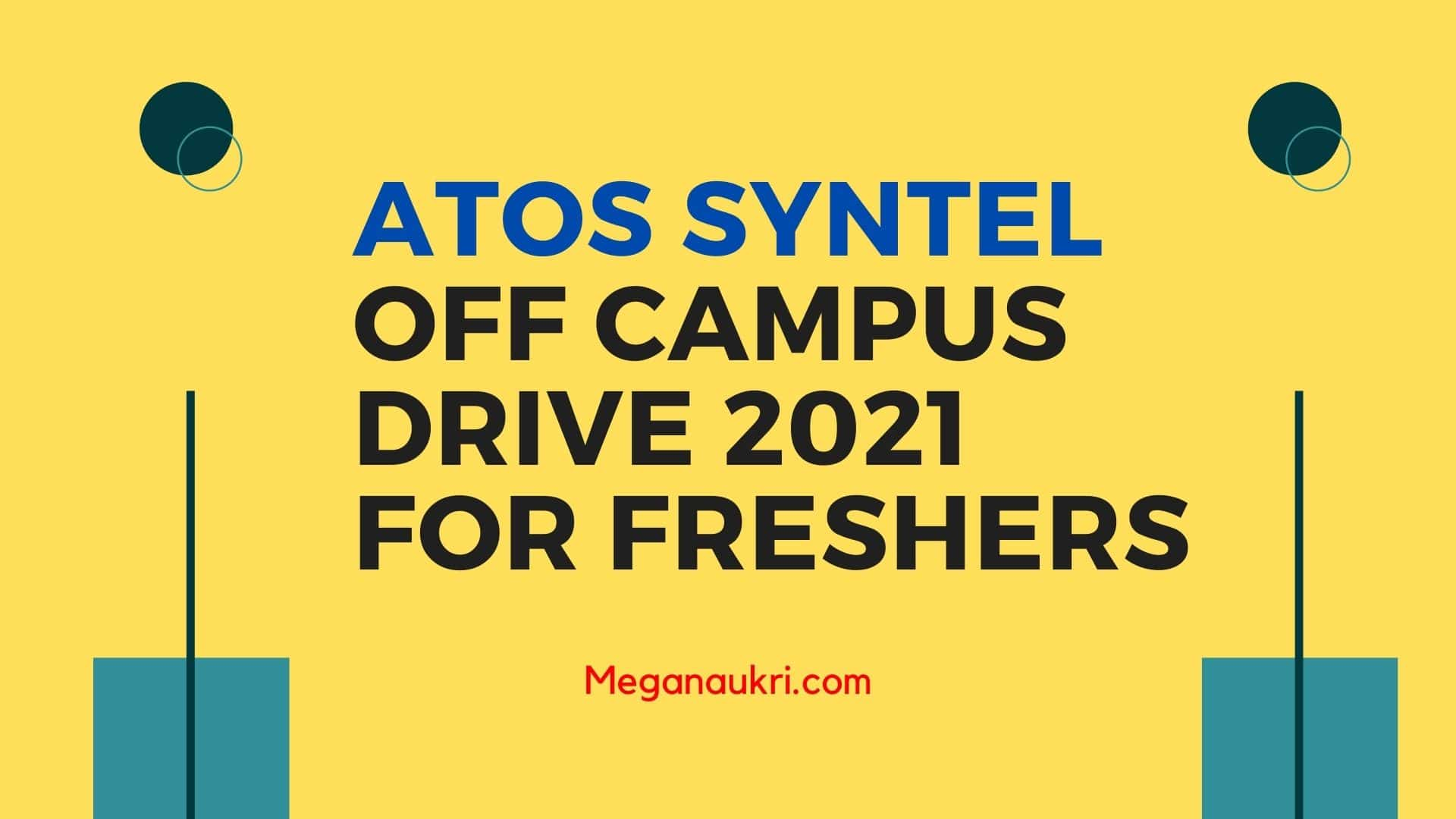 Atos-Syntel-Off-Campus-Drive-2021-for-freshers