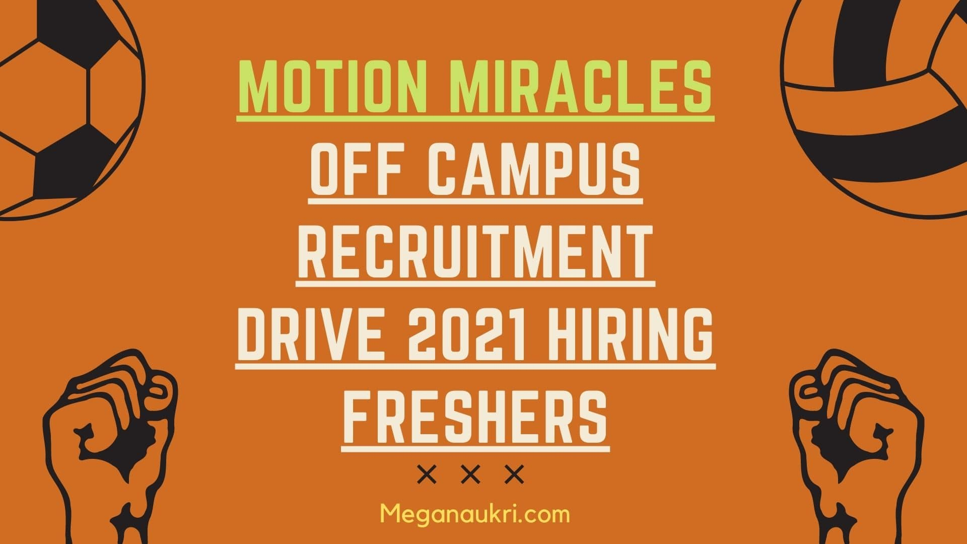 Motion-Miracles-Off-Campus-Recruitment-drive-2021-Hiring-Freshers