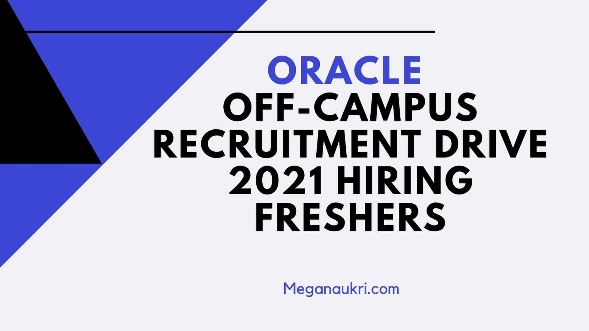 Oracle-Off-Campus-Recruitment-Drive-2021