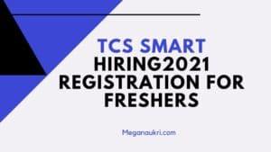 TCS-Smart-Hiring-2021-Registration-for-Freshers