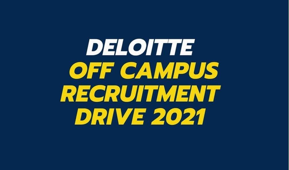 Deloitte-off-campus-recruitment-2021